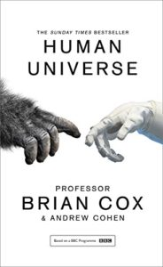 The Best Physics Books for Teenagers - Human Universe by Brian Cox and Andrew Cohen