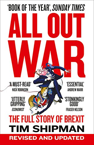 The best books on Brexit - All Out War by Tim Shipman