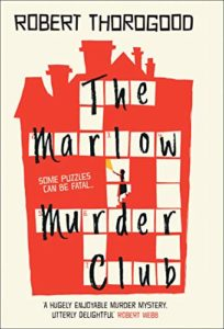 The Marlow Murder Club by Robert Thorogood