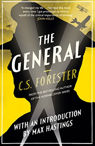 The General by C S Forester