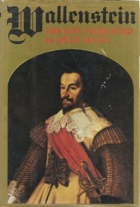 The best books on The Thirty Years War - Wallenstein: His Life Narrated by Golo Mann