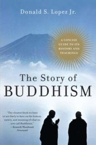 The best books on Buddhism - The Story of Buddhism by Donald S Lopez Jr