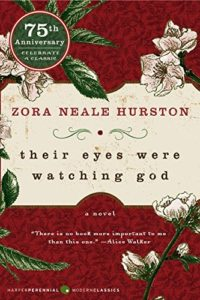 The Best African American Literature - Their Eyes Were Watching God by Zora Neale Hurston