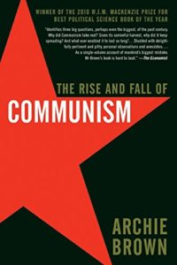 The best books on The Cold War - The Rise and Fall of Communism by Archie Brown