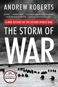 The best books on Napoleon - The Storm of War: A New History of The Second World War by Andrew Roberts