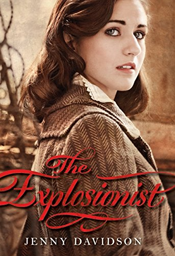 The Best Love Stories - The Explosionist by Jenny Davidson