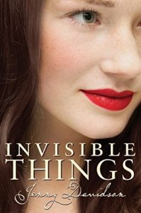 The Best Love Stories - Invisible Things by Jenny Davidson