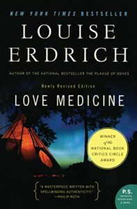 The Best Native American Literature - Love Medicine by Louise Erdrich
