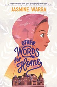 The Best Children's Books: The 2020 Newbery Medal and Honor Winners - Other Words for Home by Jasmine Warga