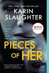 The Best Thrillers of 2019 - Pieces of Her: A Novel by Karin Slaughter