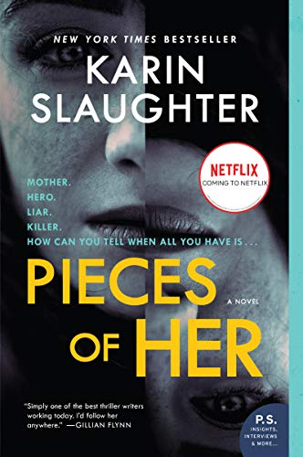 Summer Reading 2019: The Best Thrillers - Pieces of Her: A Novel by Karin Slaughter