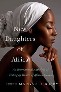 The Best Fiction of 2020: The Booker Prize Shortlist - New Daughters of Africa: An International Anthology of Writing by Women of African Descent by Margaret Busby (editor)