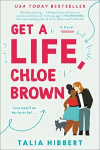 The Best Romance Audiobooks - Get a Life, Chloe Brown by Talia Hibbert and Adjoa Andoh (narrator)