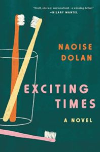 Editors' Picks: Notable Novels of Summer 2020 - Exciting Times by Naoise Dolan
