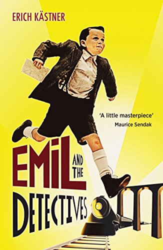 Emil and the Detectives by Eileen Hall (translator) & Erich Kästner