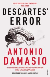 The best books on Neuroscience - Descartes' Error by Antonio Damasio