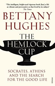 The best books on Divine Women - The Hemlock Cup by Bettany Hughes