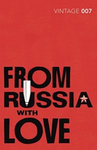 The best books on The Secret Service - From Russia With Love by Ian Fleming