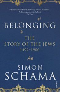 Best Nonfiction Books of 2017 - Belonging: The Story of the Jews 1492–1900 by Simon Schama