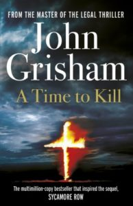 The best books on Justice and the Law - A Time To Kill by John Grisham