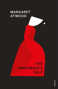 The best books on Alternative Futures - The Handmaid's Tale by Margaret Atwood