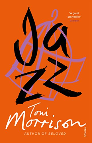Hermione Hoby on New York Novels - Jazz by Toni Morrison