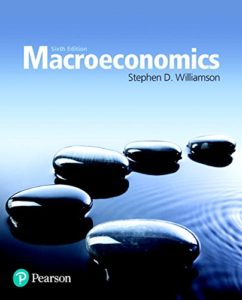 The Best Macroeconomics Textbooks - Macroeconomics by Stephen Williamson