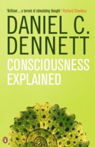 The best books on Philosophy of Mind - Consciousness Explained by Daniel C Dennett