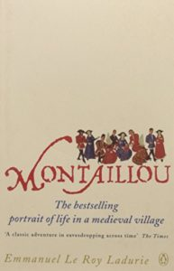 The best books on The Middle Ages - Montaillou: Cathars and Catholics in a French Village 1294-1324 by Emmanuel Le Roy Ladurie