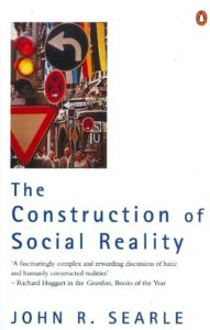 The best books on Quantum Physics and Reality - The Construction of Social Reality by John Searle