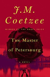 The Best Fyodor Dostoevsky Books - The Master of Petersburg: A Novel by J.M. Coetzee