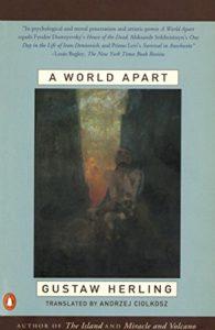 The best books on Memoirs of Communism - A World Apart by Gustaw Herling-Grudziński