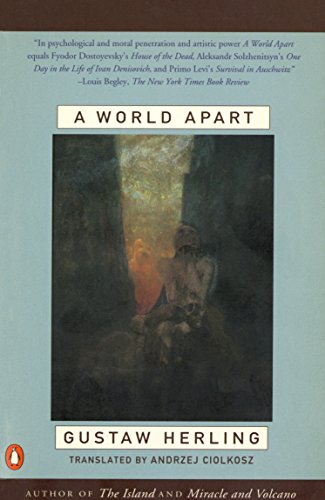 The best books on Memoirs of Communism - A World Apart by Gustaw Herling-Grudziński
