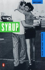 The best books on Marketing - Syrup by Maxx Barry