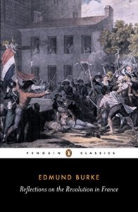 The best books on The French Revolution - Reflections on the Revolution in France by Edmund Burke