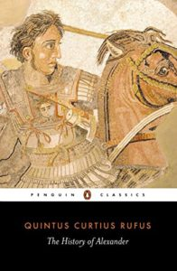 The best books on Alexander the Great - The History of Alexander by Quintus Curtius Rufus