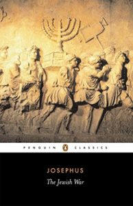 The best books on Jerusalem - The Jewish War by Josephus Flavius