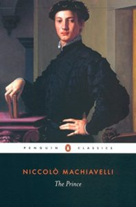 The best books on Lobbying - The Prince by Niccolo Machiavelli