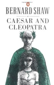 The best books on Julius Caesar - Caesar and Cleopatra by George Bernard Shaw