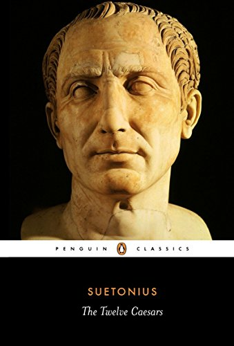 The best books on Ancient Rome - The Twelve Caesars by Suetonius and translated by Robert Graves.