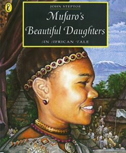The best books on Courage and Kindness for Kids - Murfaro's Beautiful Daughters: An African Tale by John Steptoe