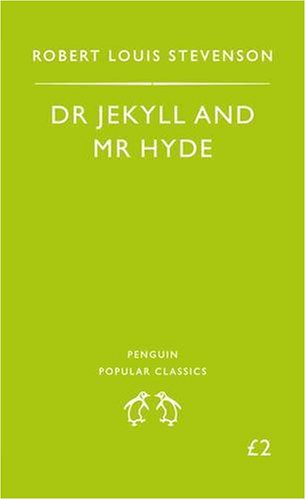 The best books on Horror - The Strange Case of Dr Jekyll and Mr Hyde by Robert Louis Stevenson