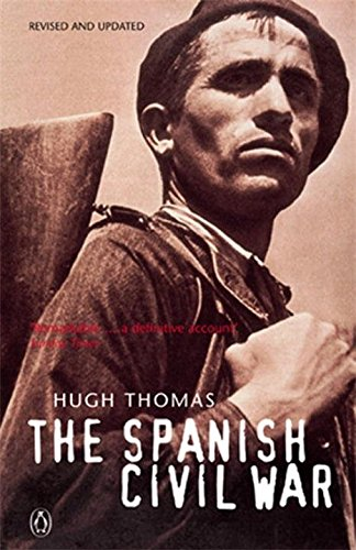 The best books on The Spanish Civil War - The Spanish Civil War by Hugh Thomas