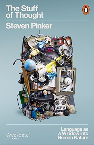 The best books on Language - The Stuff of Thought: Language as a Window into Human Nature by Steven Pinker