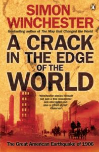 The best books on Natural Disasters - A Crack in the Edge of the World by Simon Winchester