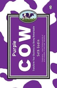 The best books on Marketing - Purple Cow: Transform Your Business by Being Remarkable by Seth Godin