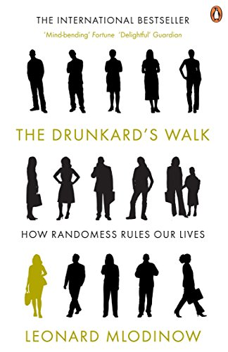 The best books on Statistics and Risk - The Drunkard's Walk by Leonard Mlodinow