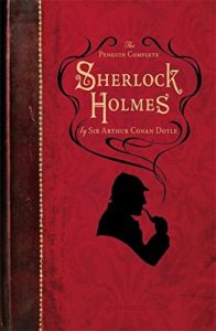 The best books on Sherlock Holmes - The Complete Sherlock Holmes by Sir Arthur Conan Doyle