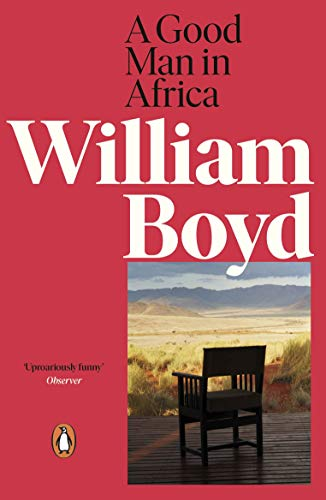 The best books on Being White in Africa - A Good Man in Africa by William Boyd