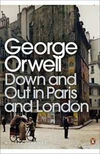 The best books on Paris - Down and Out in Paris and London by George Orwell
